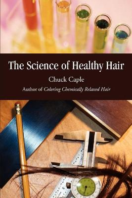 The Science of Healthy Hair