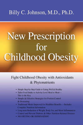 New Prescription for Childhood Obesity: Fight Childhood Obesity with Antioxidants & Phytonutrients