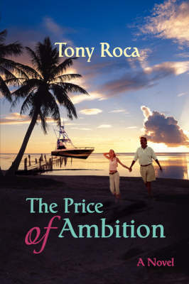The Price of Ambition