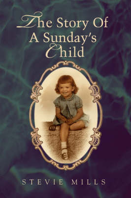 The Story of a Sunday's Child