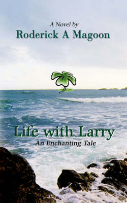 Life with Larry: An Enchanting Tale