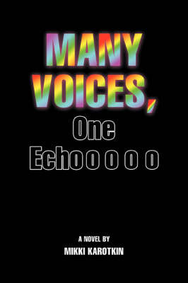 Many Voices, One Echo
