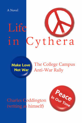 Life in Cythera: The College Campus Anti-War Rally