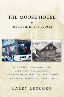 The Moose House: The Devil in the Closet