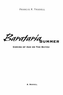 Barataria Summer: Coming of Age on the Bayou