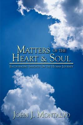 Matters of the Heart & Soul