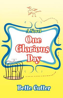 One Glorious Day