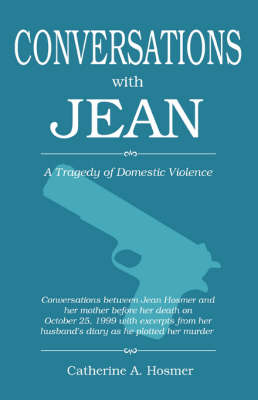 Conversations with Jean: A Tragedy of Domestic Violence
