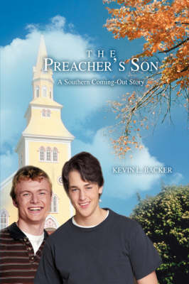The Preacher's Son: A Southern Coming-Out Story