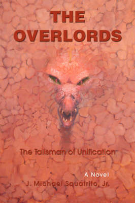 The Talisman of Unification: The Overlords