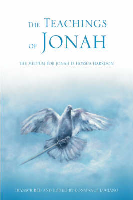 The Teachings of Jonah: The Medium for Jonah Is Hossca Harrison