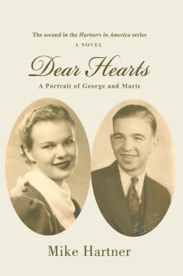 Dear Hearts: A Portrait of George and Marie