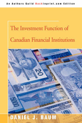 The Investment Function of Canadian Financial Institutions