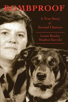 Bombproof: A True Story of Second Chances