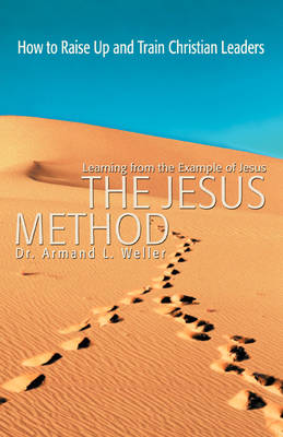 The Jesus Method: Learning from the Example of Jesus