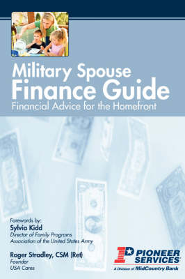 Military Spouse Finance Guide: Financial Advice for the Homefront