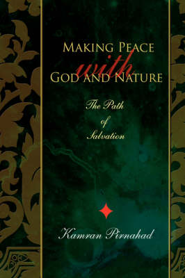 Making Peace with God and Nature: The Path of Salvation