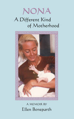 Nona: A Different Kind of Motherhood