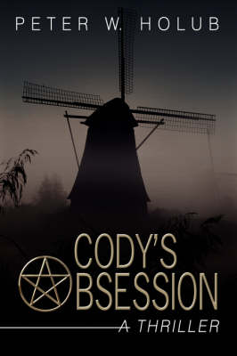 Cody's Obsession: A Thriller