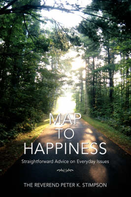 Map to Happiness: Straightforward Advice on Everyday Issues
