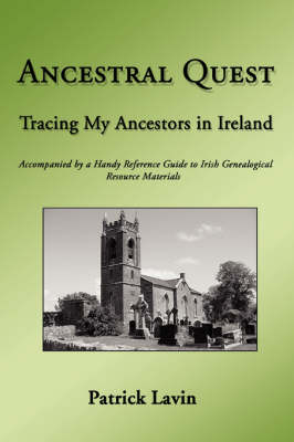 Ancestral Quest: Tracing My Ancestors in Ireland