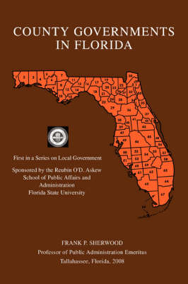 County Governments in Florida: First in a Series on Local Government