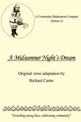 A Community Shakespeare Company Edition of a Midsummer Night's Dream