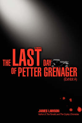 The Last Day of Petter Grenager: (Exhibit A)