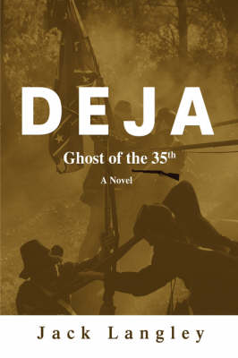 Deja: Ghost of the 35th