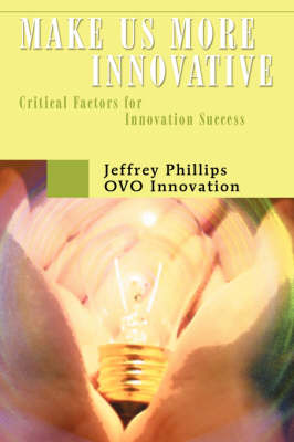 Make Us More Innovative: Critical Factors for Innovation Success