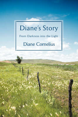 Diane's Story: From Darkness Into the Light