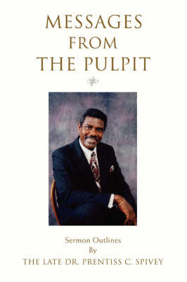Messages from the Pulpit: Sermon Outlines