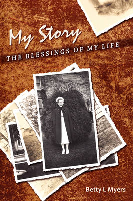 My Story: The Blessings of My Life
