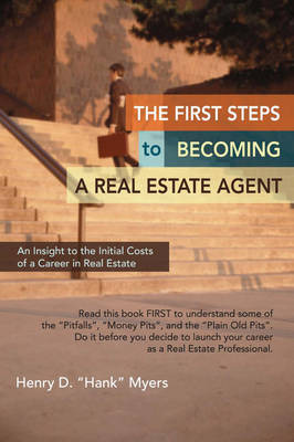 The First Steps to Becoming a Real Estate Agent: An Insight to the Initial Costs of a Career in Real Estate