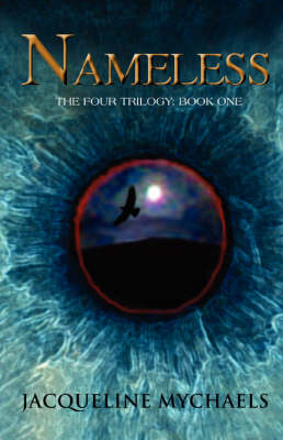 Nameless: The Four Trilogy: Book One