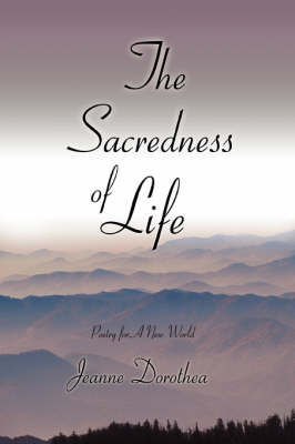 The Sacredness of Life: Poetry for a New World