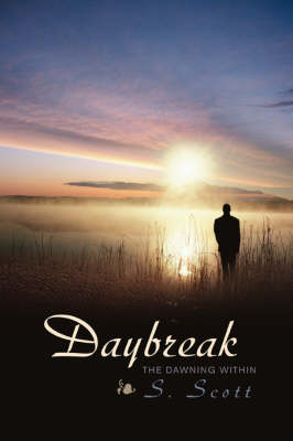 Daybreak: The Dawning Within