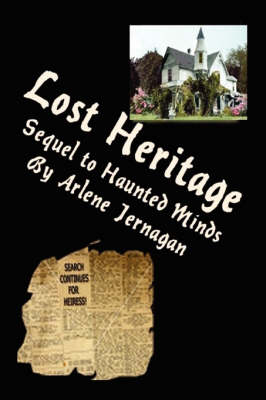 Lost Heritage: Sequel to Haunted Minds