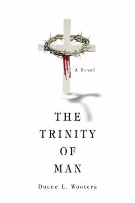 The Trinity of Man: Willing the Good