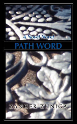 Path Word: A Novel Novel