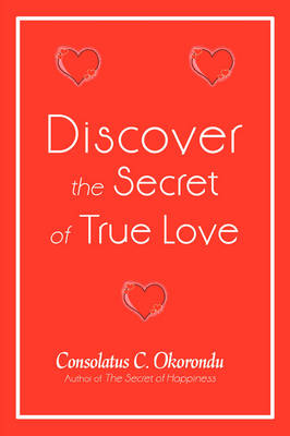 Discover the Secret of True Love