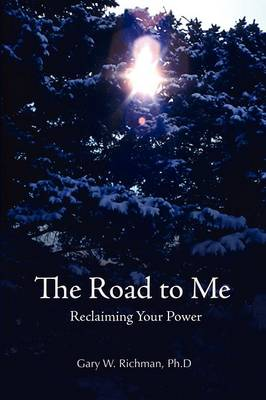 The Road to Me: Reclaiming Your Power