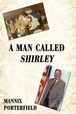 A Man Called Shirley