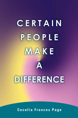 Certain People Make a Difference