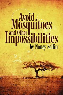 Avoid Mosquitoes-And Other Impossibilities