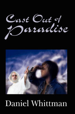 Cast Out of Paradise