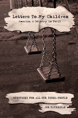 Letters to My Children: America, a Country in Peril