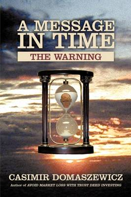 A Message in Time: The Warning