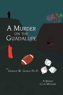 A Murder on the Guadalupe: A Bunko Club Mystery