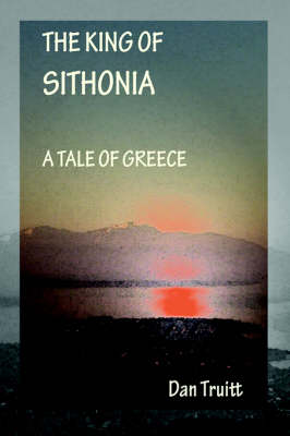 The King of Sithonia: A Tale of Greece